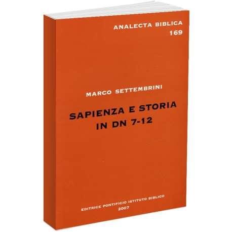 Sapienza e storia in Dn 7-12