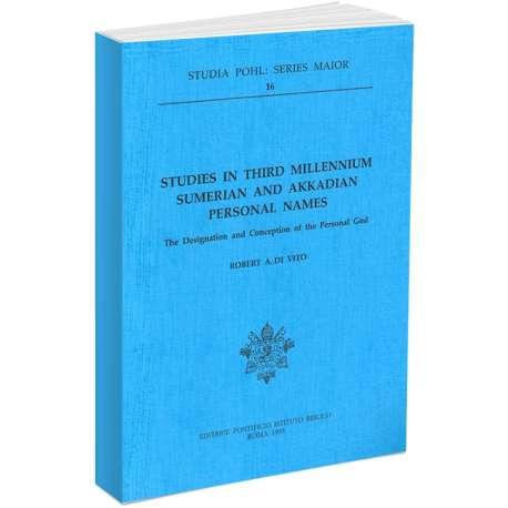 Studies in Third Millenium Sumerian and Akkadian Personal Names