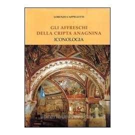 Gli affreschi della cripta anagnina