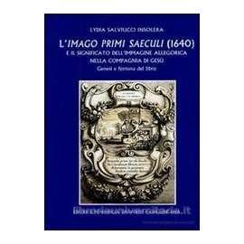 Imago primi saeculi (1640) e il significato dell'immagine allegorica nella Compagnia di Gesù