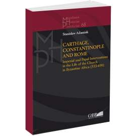Carthage Constantinople and Rome