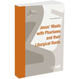Jesus' Meals with Pharisees and their Liturgucal Roots