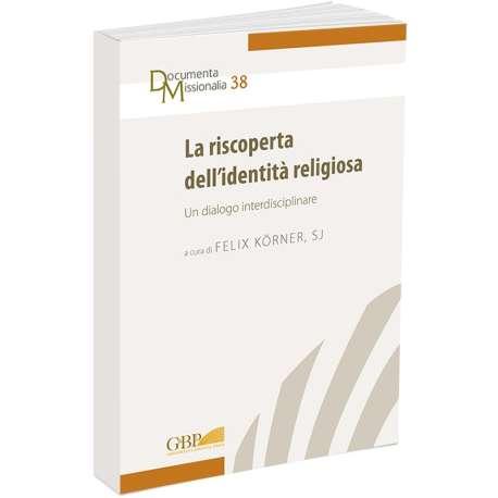 La riscoperta dell'identità religiosa