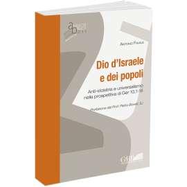 ANTI-IDOLATRIA E UNIVERSALISMO NELLA PROSPETTIVA DI GER 10,1-16