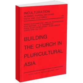 Building the Church in Pluricultural Asia