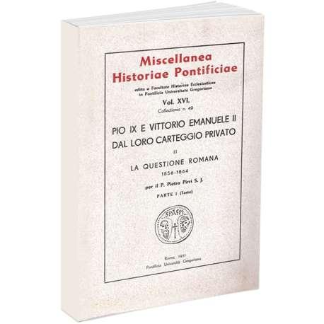 Pio IX e Vittorio Emanuele II dal loro carteggio provato