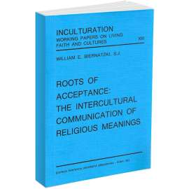 Roots of Acceptance: the Intercultural Communication of Religious Meanings