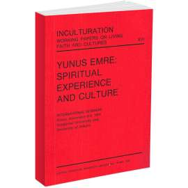 Yunus Emre: Spiritual Experience and Culture