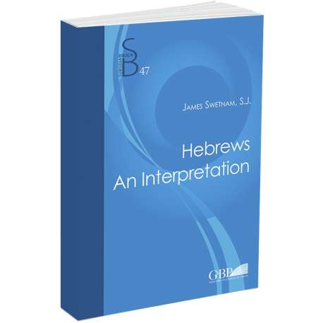 Hebrews An Interpretation