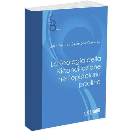 La teologia della riconciliazione nell'epistolario paolino