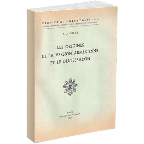 Les origines de la version armenienne de la Bible et le Diatessaron