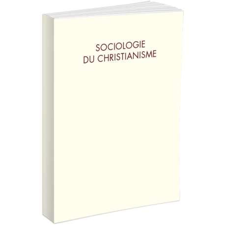 Sociologie du Christianisme - Sociology of Christianity