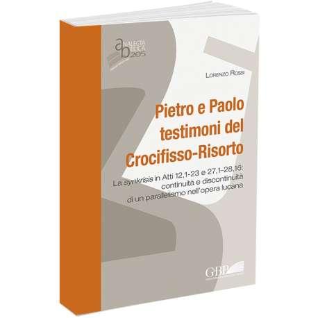 Pietro e Paolo testimoni del Crocifisso-Risorto
