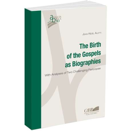 The Birth of the Gospels as Biographies