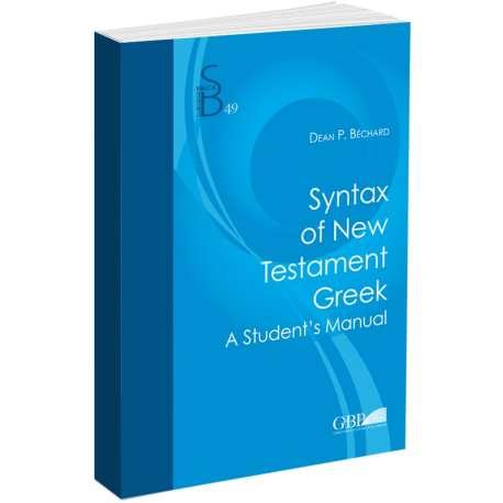 Syntax of New Testament Greek - G & B press online bookshop