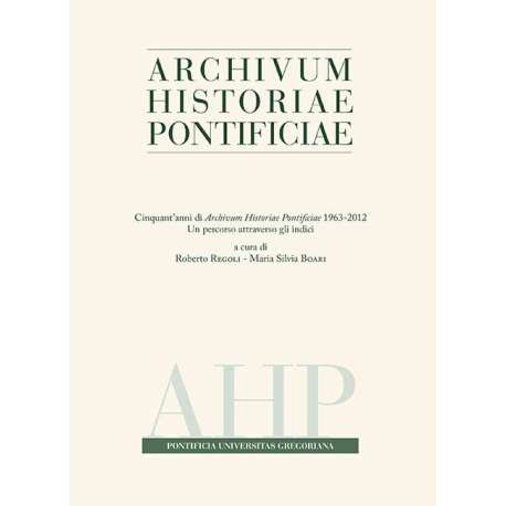 01 - Roberto Regoli, Cinquant'anni di storiografia pontificia - pp. 7-14