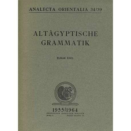 Altaegyptische Grammatik Vol. 2