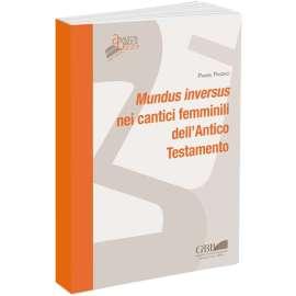 Mundus inversus nei cantici femminili dell'Antico Testamento