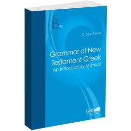 Grammar of the New Testament Greek