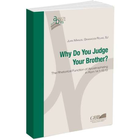 Why Do You Judge Your Brother?