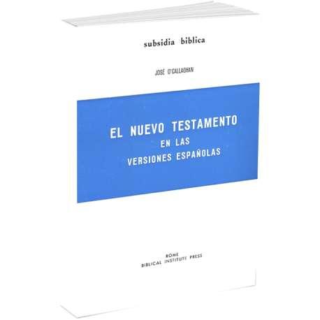 El Nuevo Testamento en las versiones espanolas