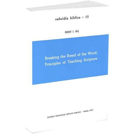 Breaking the Bread of the Word: Principles of TeachingsCRIPTURE