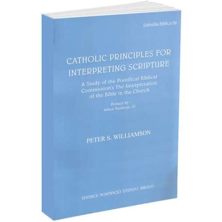 Catholic Principles for Interpreting Scripture
