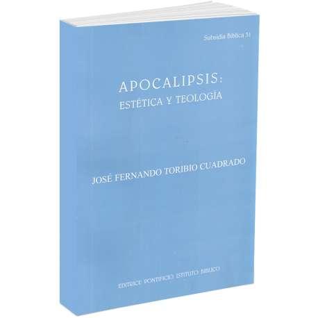 Apocalipsis: Estetica Y Teologia