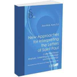 New Approaches for Interpreting the Letters of Saint Paul