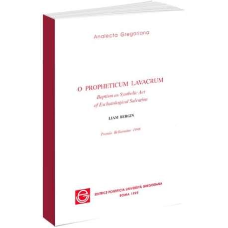 O Propheticum Lavacrum