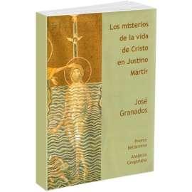 Los misterios de la vida de Cristo en Justino Martir