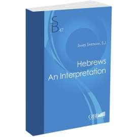 Hebrews An Interpretation